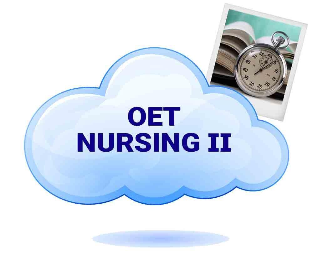 OET – Nurses – Part 2