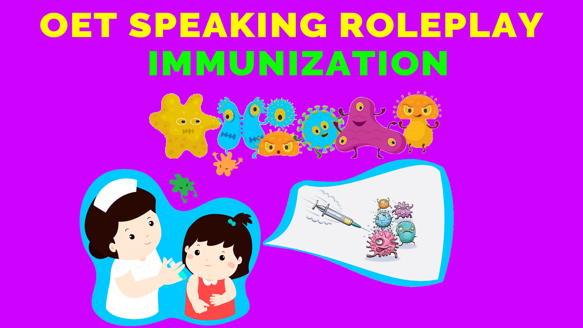 OET SPEAKING ROLE PLAY - IMMUNIZATION