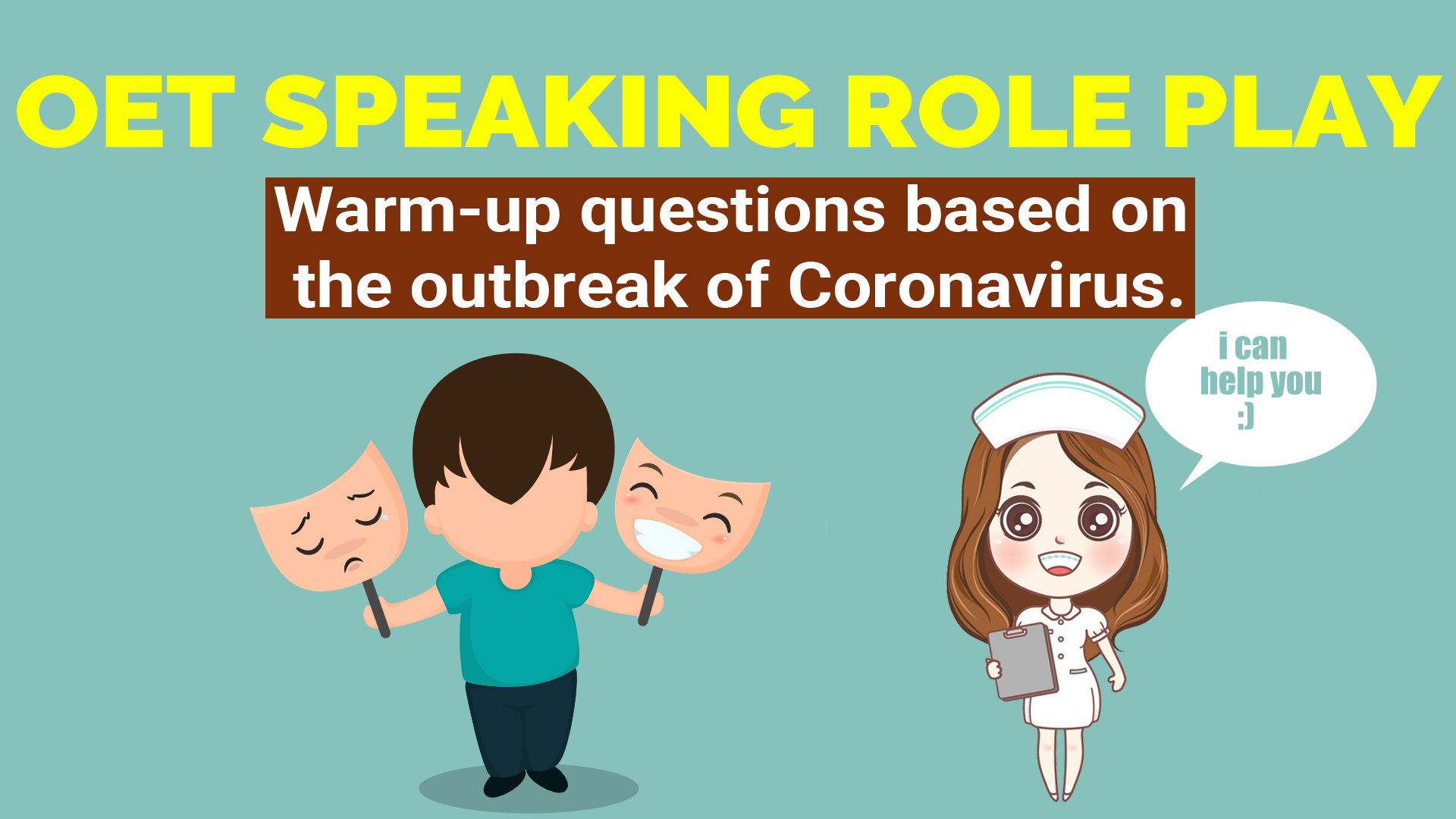 OET SPEAKING ROLE PLAY - BIPOLAR DISORDER - WARM UP QUESTIONS ON CORONAVIRUS