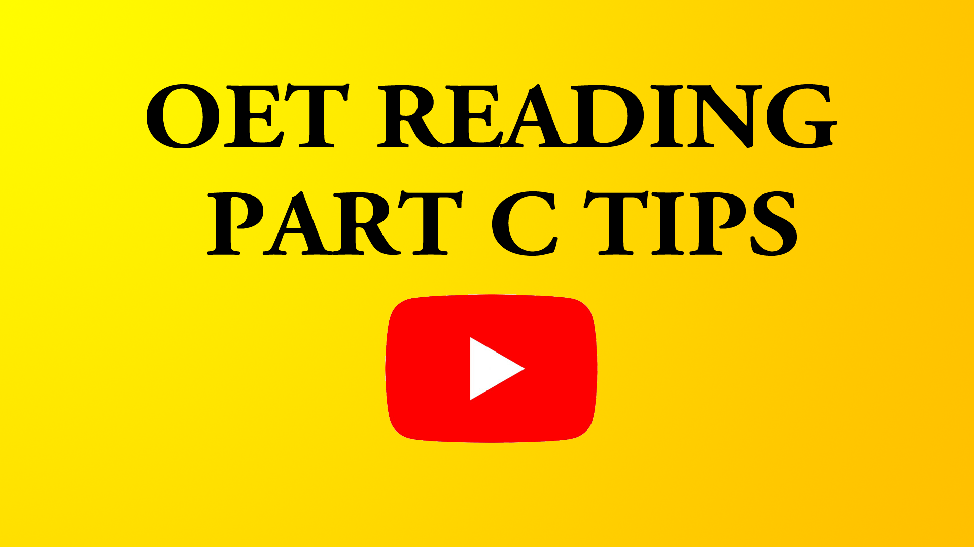 OET Part C Reading Tips