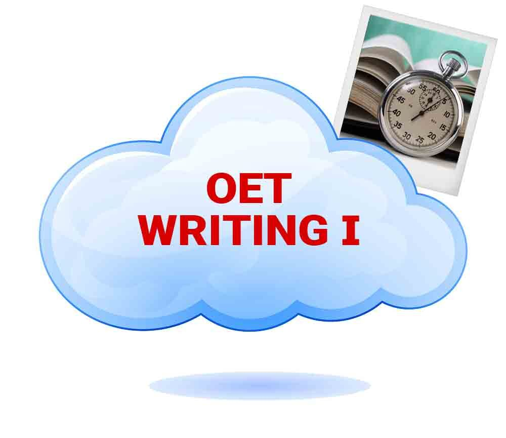 OET WRITING PART – 1