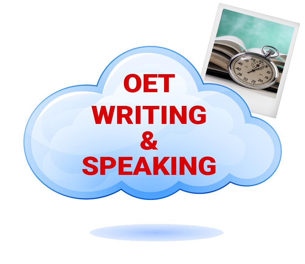 OET SPEAKING & WRITING – 1